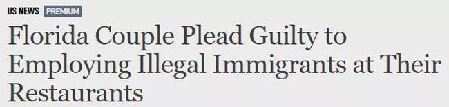 佛州华人老板开3家中餐馆:请非法移民、工资现金逃税! 恐判10年